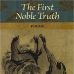 The First Noble Truth by Steve Kowit