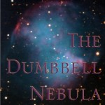 The Dumbbell Nebula by Steve Kowit