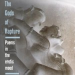 The Gods of Rapture by Steve Kowit